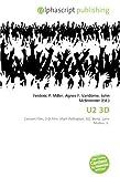 U2 3D: Concert Film, 3-D Film, Mark Pellington, U2, Bono, Larry Mullen, Jr.