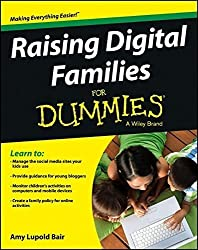 Raising Digital Families For Dummies by Amy Lupold Bair (2013-04-29)