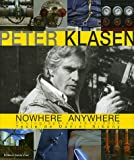 Peter Klasen Nowhere Anywhere - Photographies 1970-2005