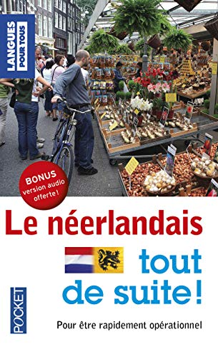 Le néerlandais tout de suite ! -