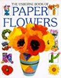 Paper Flowers (Usborne How to Guides)