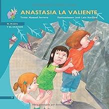 Anastasia La Valiente (El Hada y el Duende)