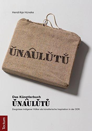 UNAULUTU: Zeugnisse indigener Völker als künstlerische Inspiration in der DDR