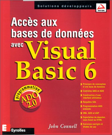 Accès aux bases de données avec Visual Basic 6 par John Connell
