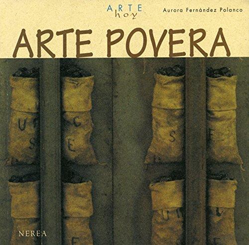 Arte povera (Arte Hoy nº 3) por Aurora Fernández