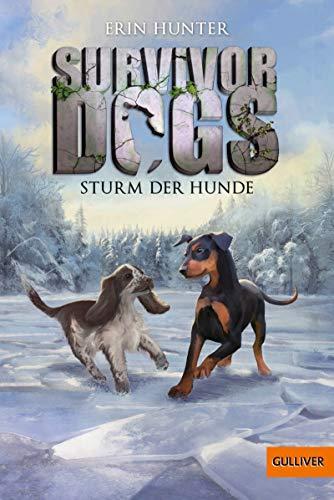 Survivor Dogs. Sturm der Hunde: Band 6 -