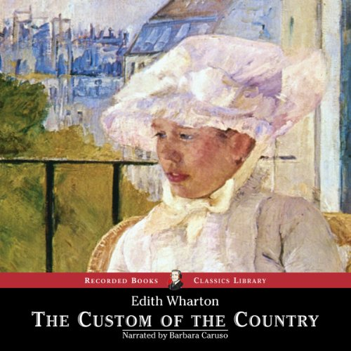 The Custom of the Country  Audiolibri