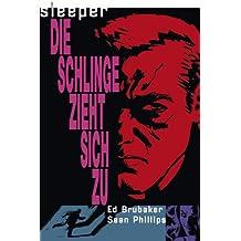 Sleeper, Bd.2 : Die Schlinge zieht sich zu