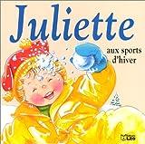 Juliette aux sports d'hiver - Dès 2 ans