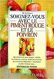 Image de Soignez-vous avec le piment rouge et le poivron