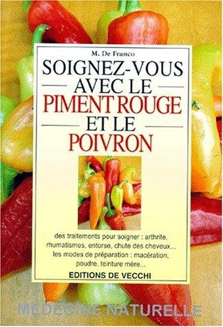 Soignez-vous avec le piment rouge et le poivron par M De Franco