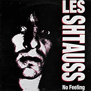 Les Shtauss - No Feeling - Closer Records - CL 0095