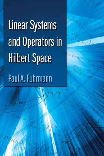 Linear Systems and Operators in Hilbert Space (Dover Books on (System Operator)