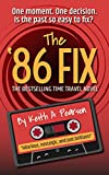 The '86 Fix by Keith A Pearson