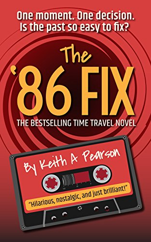 The '86 Fix: A 1980s Time Travel Novel (English Edition)