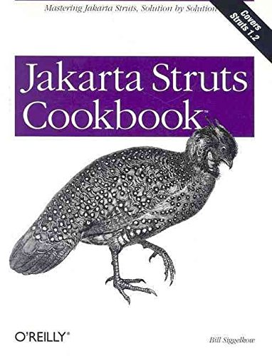 [(Jakarta Struts Cookbook)] [By (author) Bill Siggelkow] published on (March, 2005)