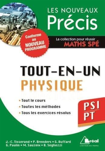 Physique PSI/PT - Conforme au programme 2014 - Précis tout-en-un - Cours - Méthode - Exercices de Jean-Christophe Tisserand (13 janvier 2015) Broché