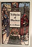 A Shrine of Murders: Being the First of the Canterbury Tales of Kathryn Swinbrooke, Leech, and Physician