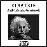 Einstein - Einblicke in seine Gedankenwelt als PDF auf CD Relativitätstheorie -