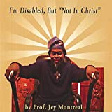I'm Disabled But Not in Christ [Import USA]