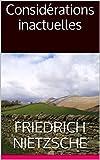 Considérations inactuelles - Format Kindle - 2,10 €
