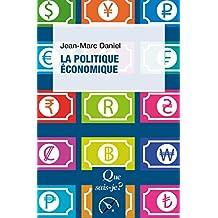 La politique économique: « Que sais-je ? » n° 720