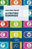 Lire le livre politique économique: Que sais-je gratuit