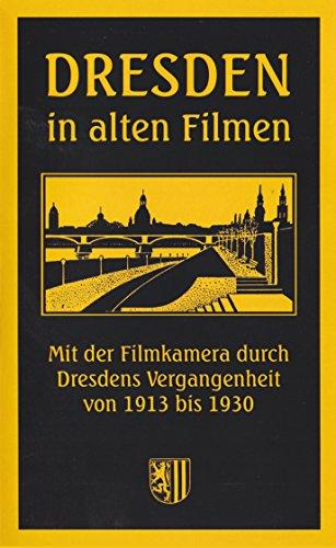Preisvergleich Produktbild Dresden in alten Filmen - Mit der Filmkamera durch Dresden (1913-1930) [VHS]