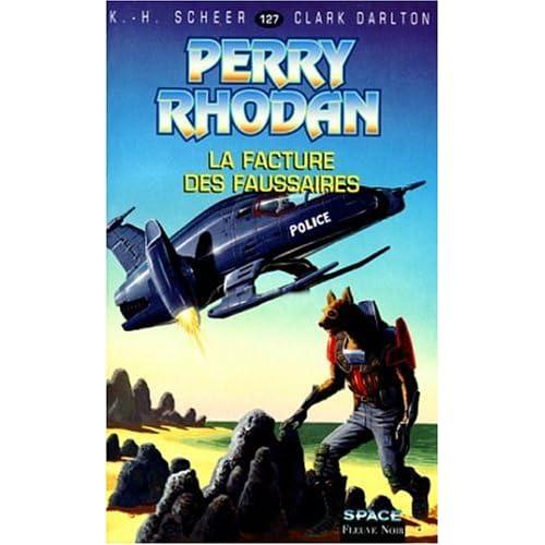Perry Rhodan, tome 127 : La Facture des faussaires