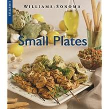 Small Plates (Williams-Sonoma Lifestyles)