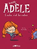 Mortelle Adèle. L'enfer