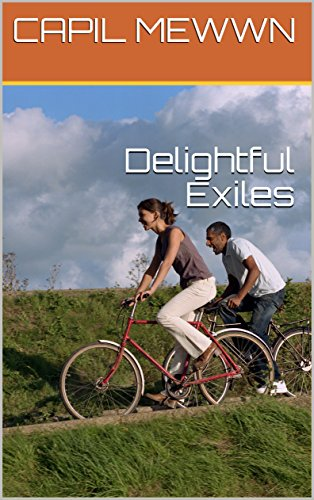 Delightful Exiles (English Edition)