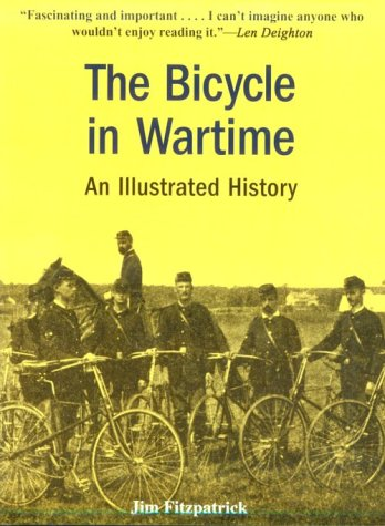 The Bicycle in Wartime: An Illustrated History por Jim Fitzpatrick