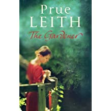 The Gardener by Leith, Prue (April 28, 2011) Paperback