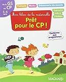 Mon bilan de la maternelle, Prêt pour le CP ! : De la GS au CP, 5-6 ans