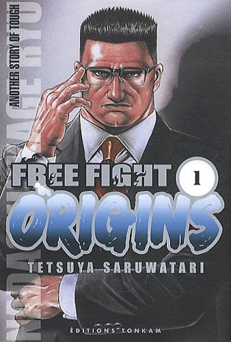 Free Fight Origins Edition simple Tome 1
