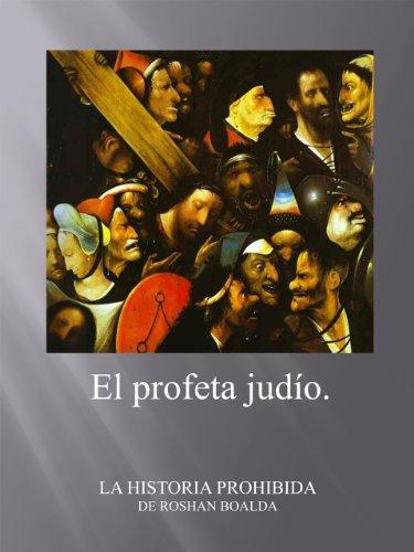 EL PROFETA JUDÍO por RODOLFO BONILLA ALDANA