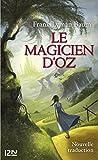 Le magicien d'Oz (PARASCOLAIRE) (French Edition)
