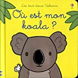 Où est mon koala ? - Les tout-doux Usborne
