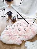 Ma décoration Hygge: DIY pour créer un cocon bien-être