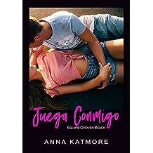 Juega Conmigo (Equipo Grover Beach, 1) (Spanish Edition)