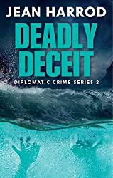 Deadly Deceit: Jess Turner in the Caribbean (Diplomatic Crime Thriller Series, Book 2)