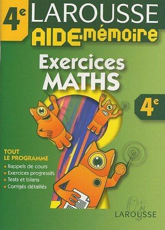 Aide-Mémoire : Exercices de maths, 4ème de Larousse (2005) Broché