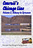 Conrail's Chicago Line - Volume 2 Albany to Syracuse by Railroad DVD