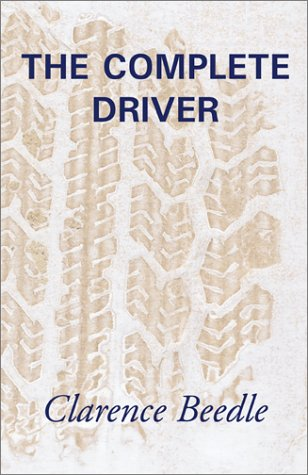 The Complete Driver por Clarence Beedle