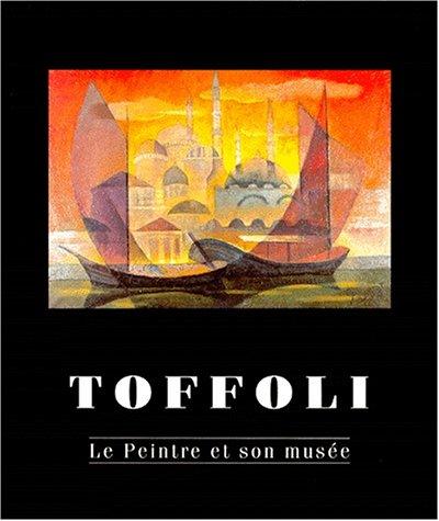 Toffoli, le peintre et son musée