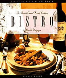 Bistro: The Best of Casual French Cooking