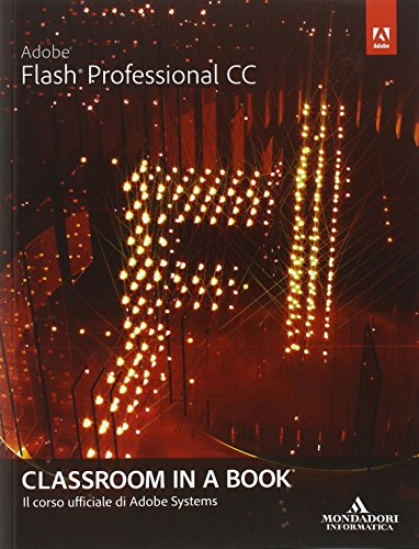 Adobe Flash professional CC. Classroom in a book - 515CZ 7QkGL