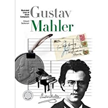 New Illustrated Lives of Great Composers: Mahler: Mahler