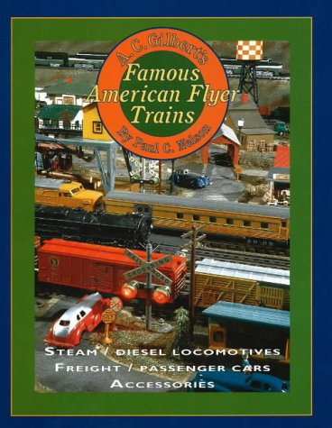 A.C Gilbert's Famous American Flyer Trains: Steam / Diesel Locomotives / Freight / Passenger Cars Accessories